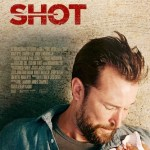 Movie Review: <em>Shot</em> – Effective Drama Becomes Too Preachy