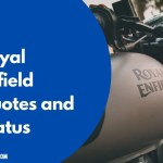 2021 Best Royal Enfield Quotes Sayings For You Yourfates