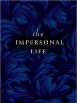 The Impersonal Life, your hidden light resource