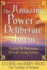 amazing power of deliberate intent, your hidden light resource