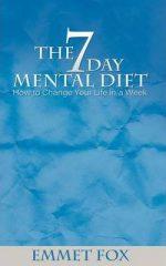 The Seven Day Mental Diet, your hidden light resource