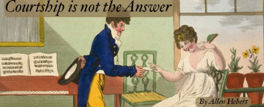 Courtship is not the Answer