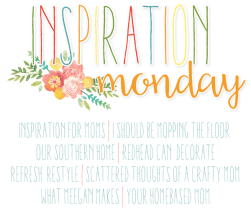 Inspiration Monday Link Party @ I Should Be Mopping the Floor