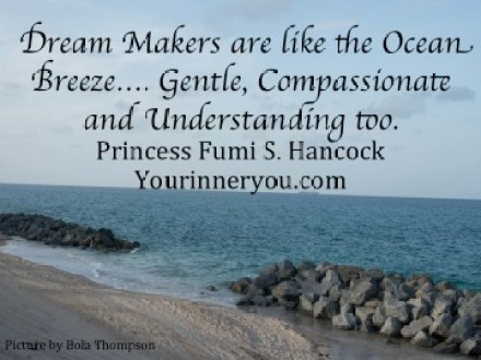 YourDreammakers versus Your Dream breakers- Live Your Dream Fearlessly
