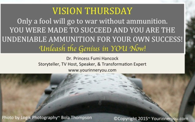 YourVisionThursday2-26- Your ammunition for success