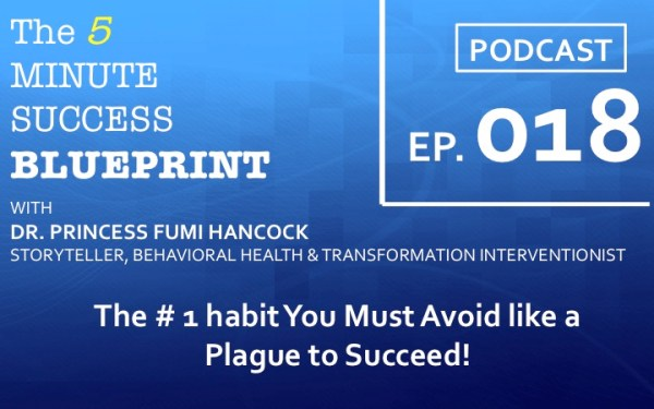The #1 Habit You Must Avoid like a Plague to Succeed~ The 5 minute success blueprint