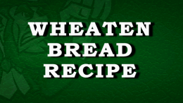 Irish Wheaten Bread Recipe