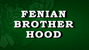 The Fenian Brotherhood