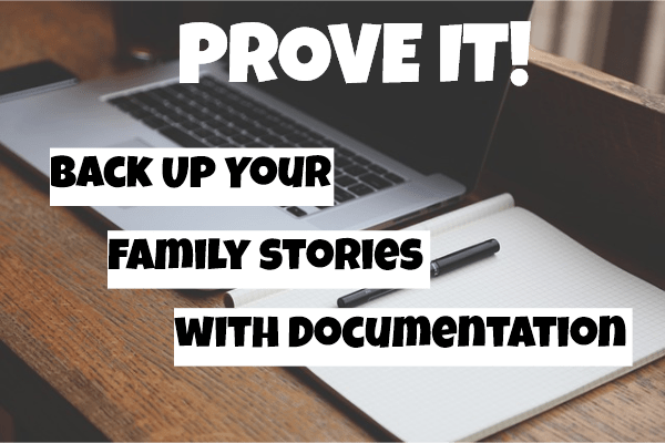 Prove your family stories