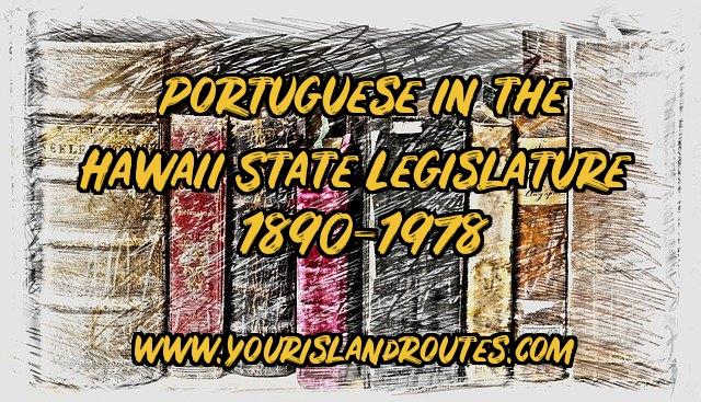 bookshelf portuguese in hawaii state legislatures