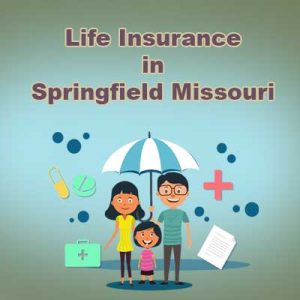Cheap Life Insurance Cover Springfield  Missouri