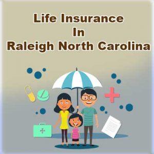 Cheap Life Insurance Plan Raleigh North Carolina