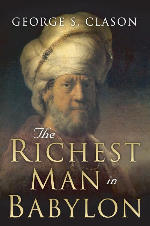 Wealth Rules of the Richest Man In Babylon