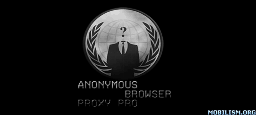 Download Anonymous Proxy Browser - Pro 3.5 APK