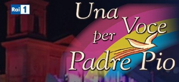 Una Voce per Padre Pio 2015