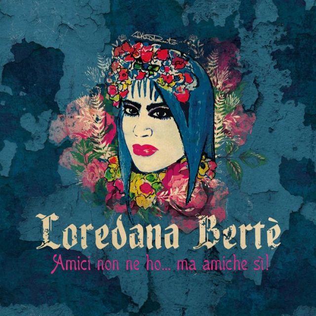loredana-berte-e-andata-cosi