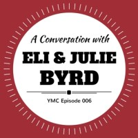 a conversation with eli and julie byrd