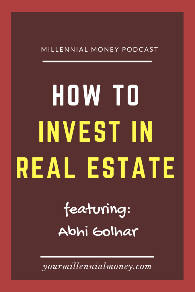 So you say you want to invest in real estate? Abhi Golhar's been at it since college and he's sharing some tips and tricks to get you started.