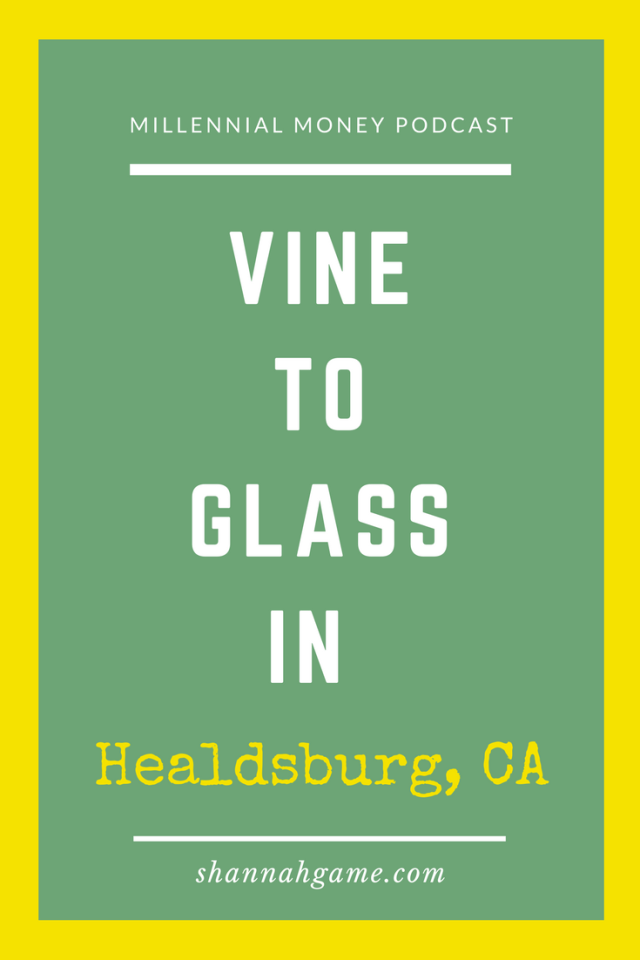 Explore the beautiful wine country of Healdsburg in this week's Travel Tuesday Millennial Money podcast episode.