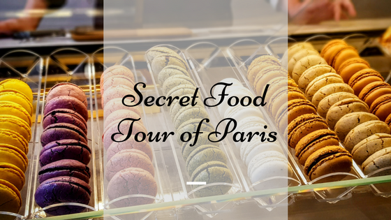 Our Secret Food Tour of Paris