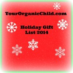 YourOrganicChild.com Holiday Gift List 2014