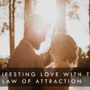 Using the Law of Attraction for Love - Manifest a Specific Person