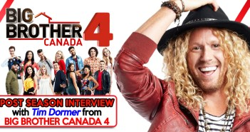 BBCAN4,Tim Dormer, Big Brother Canada 4, Big Brother Canada, Your Reality Recaps