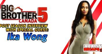 #BBCAN5 POST SEASON LIVE WITH: Ika Wong