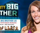 CELEBRITY BIG BROTHER USA: With Becky Burgess!
