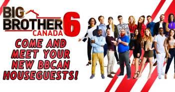 BIG BROTHER CANADA 6 CAST ASSESSMENT