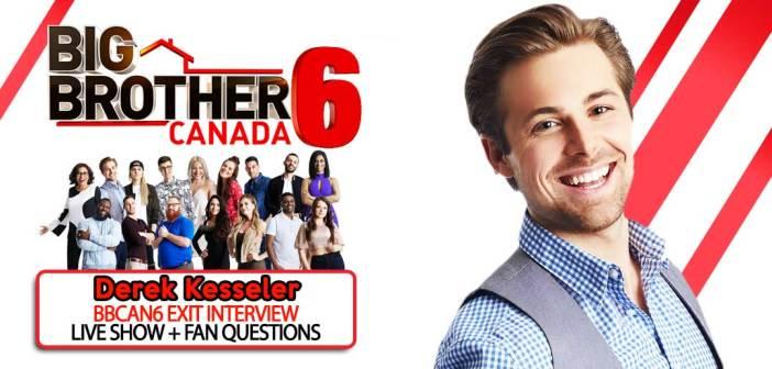 BBCAN6 POST SEASON WITH: Derek Kesseler