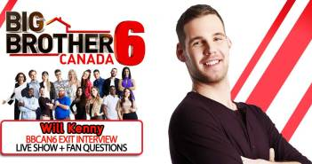 BBCAN6 POST SEASON WITH: Will Kenny