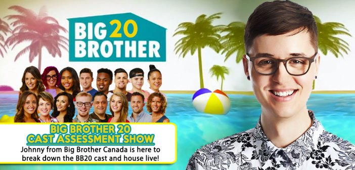 BB20 Cast Assessment Show With Johnny Mulder