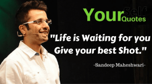 Sandeep Maheshwari Quotes Thoughts