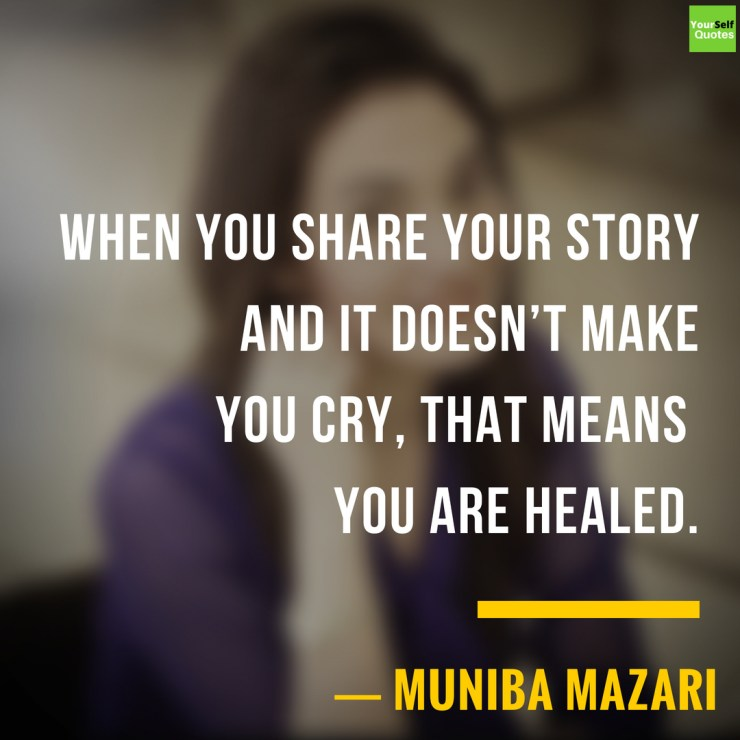 Muniba Mazari Top Quotes