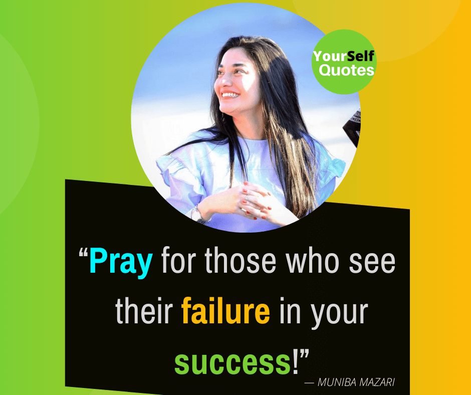 Best Quotes by Muniba Mazari