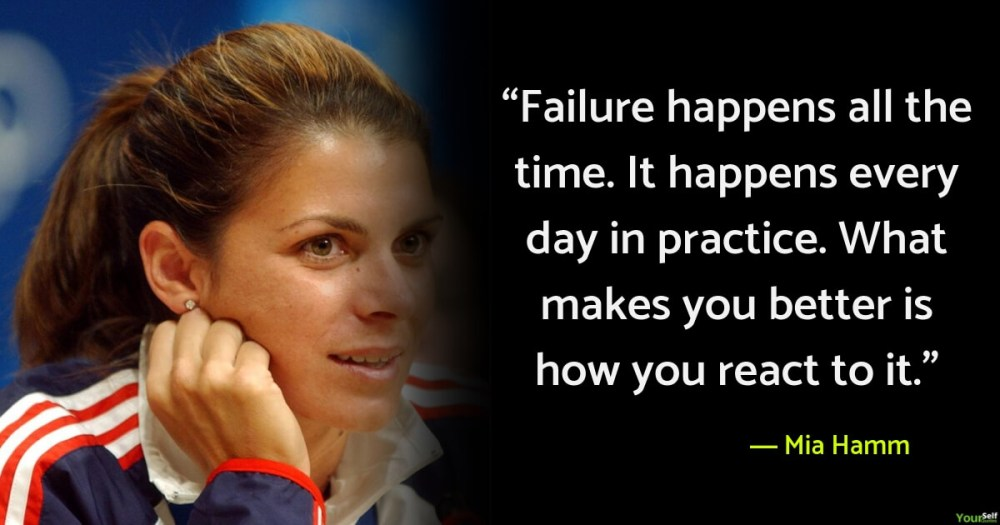Failure Quotes by Mia Hamm