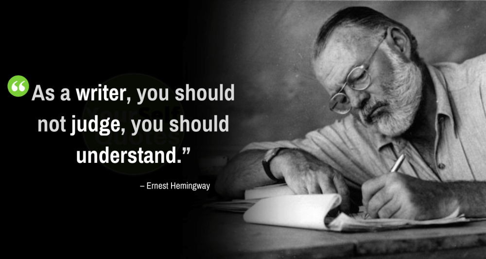Quotes For Writers by Ernest Hemingway
