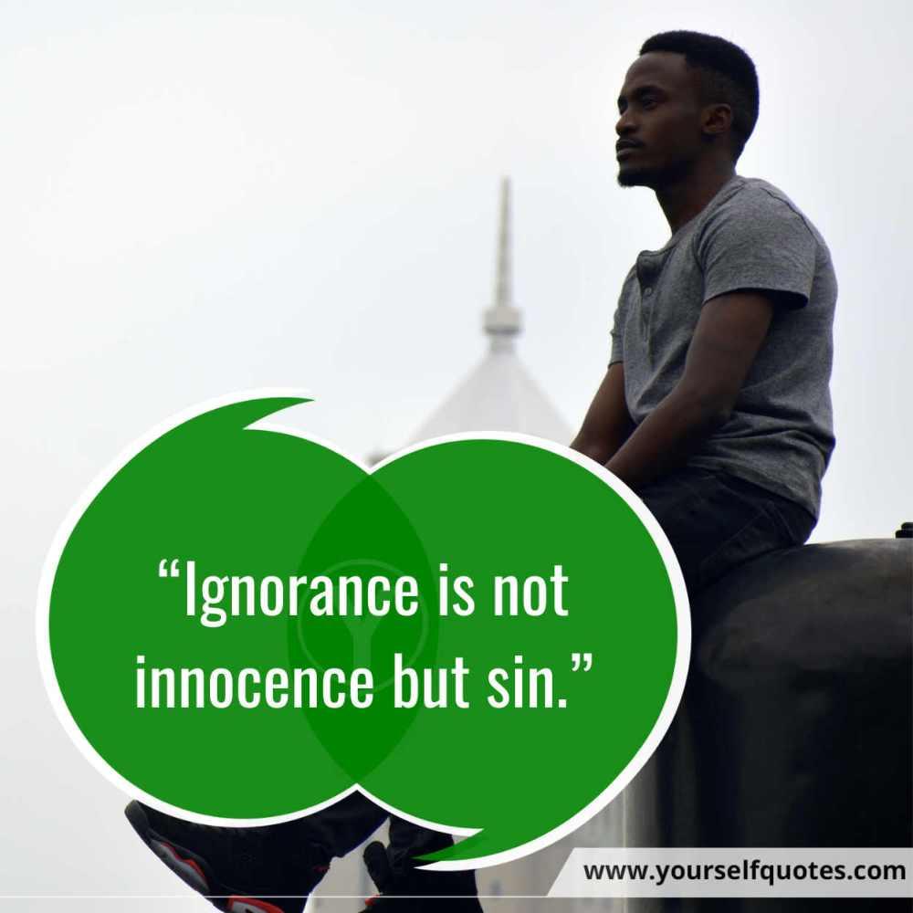 Quotes Ignorance Photo