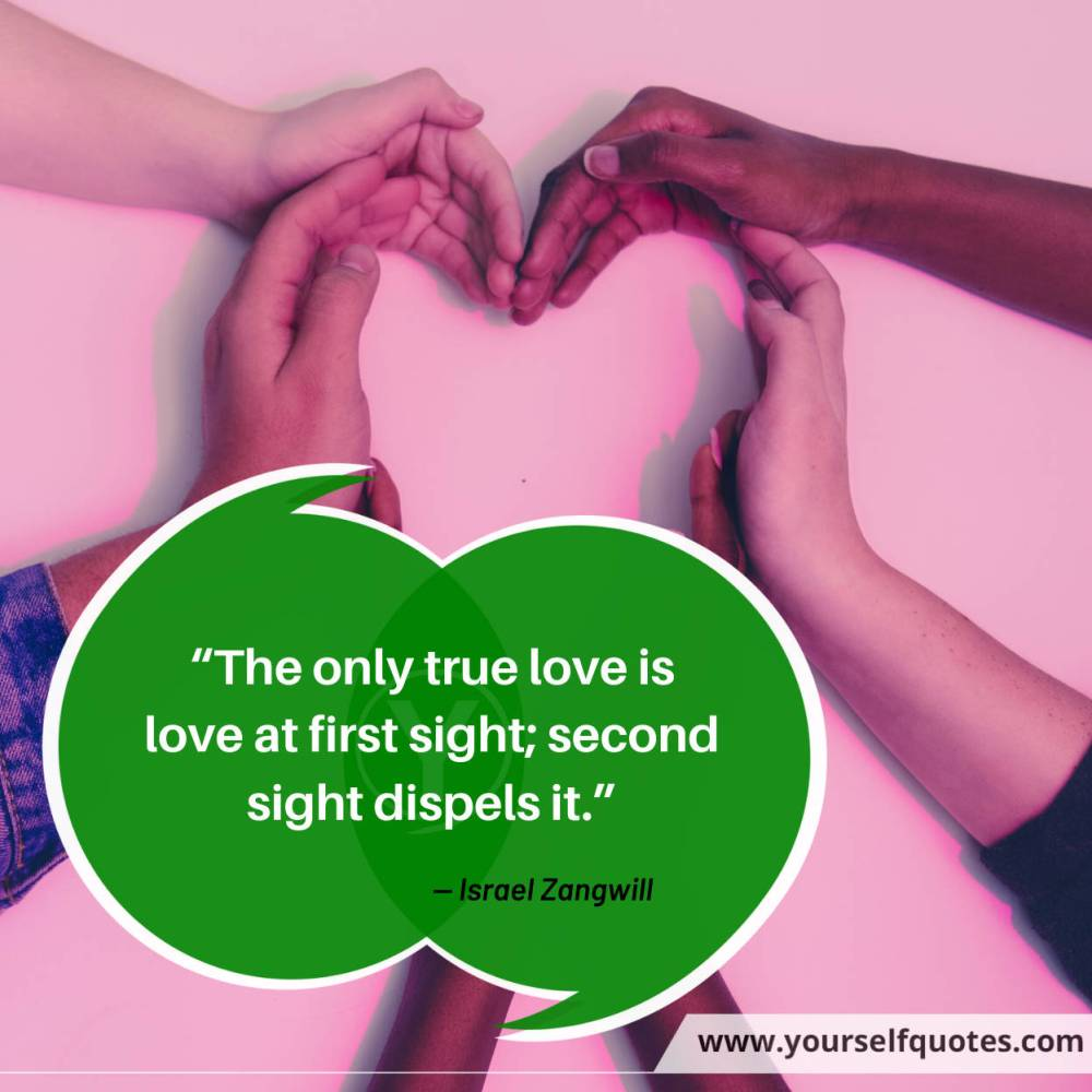 True Love Quotes by Israel Zangwill