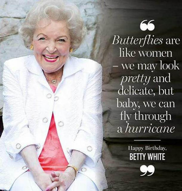 BettyWhite11 - 26 All Time Best Betty White Quotes & Funny Memes In Honor Of Her (96th!) Birthday