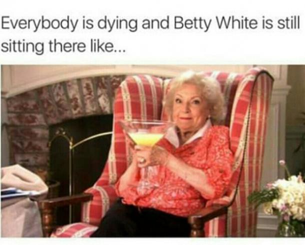 BettyWhite20 - 26 All Time Best Betty White Quotes & Funny Memes In Honor Of Her (96th!) Birthday