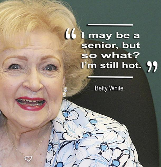 BettyWhite6 - 26 All Time Best Betty White Quotes & Funny Memes In Honor Of Her (96th!) Birthday