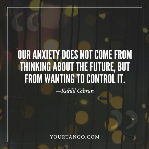 Kahlil Gibran Anxiety Quote