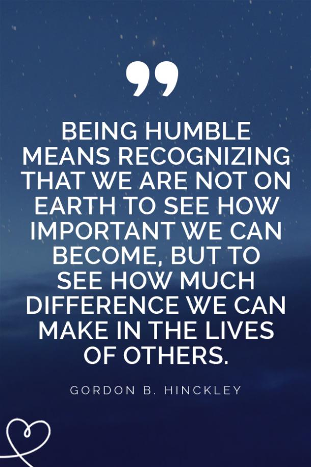 25 Quotes About Staying Humble And Being A Good Person Yourtango