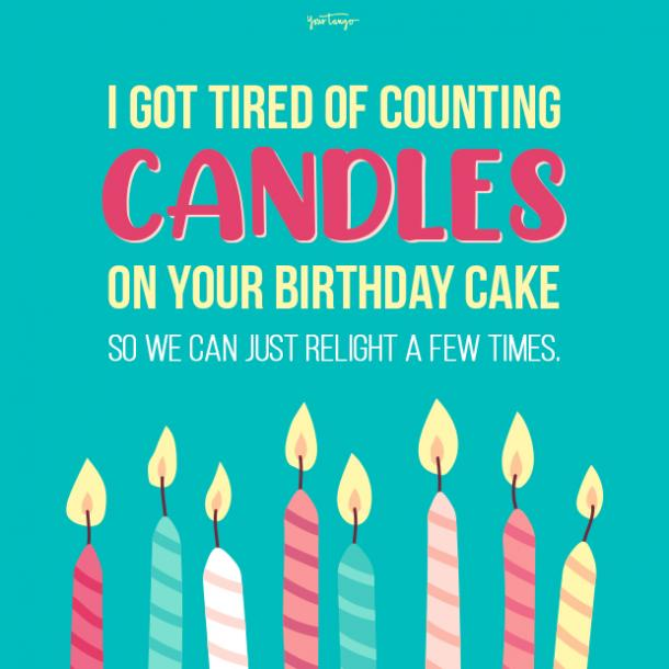 100 Funny Happy Birthday Quotes Wishes For Best Friends Yourtango
