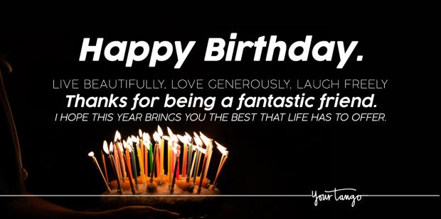 120 Happy Birthday Wishes For Friends And Best Friends Yourtango