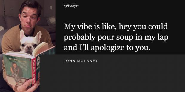 best john mulaney quotes - 29 Best John Mulaney Quotes And Funny Jokes From His Best Comedy Shows