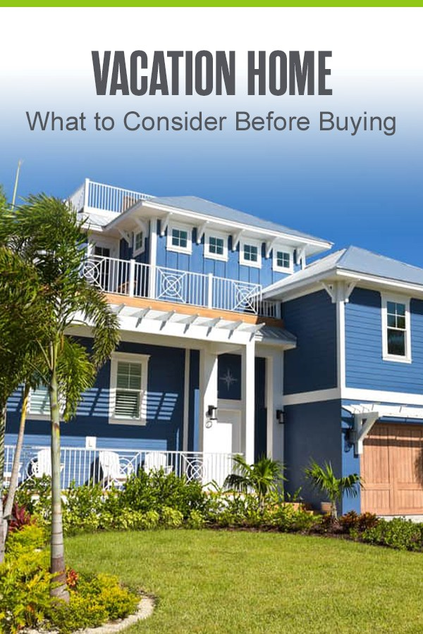 what-to-consider-before-buying-a-vacation-home