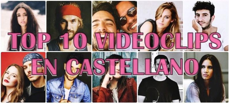 videoclips en castellano agosto 2017